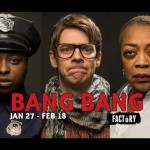 Bang Bang Factory Theatre